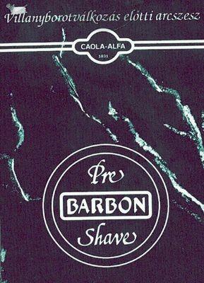 Barbon villany borotválkozás előtti szesz
